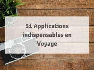 Applications indispensables en voyage