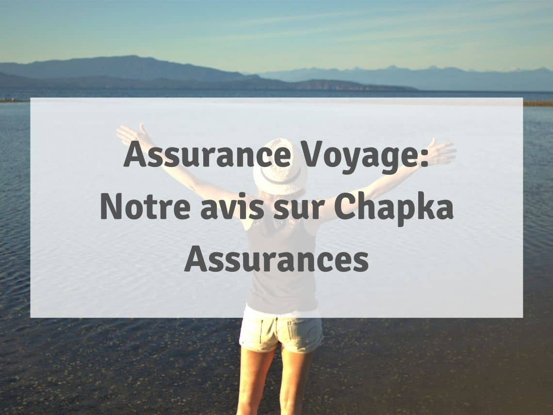 avis assurance chapka